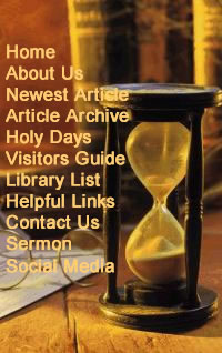 Home  About Us  Newsletter  Newsletter Archive  Holy Days  Visitors Guide  Library List  Helpful Links  Contact Us  Sermons